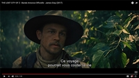 « The Lost City of Z », le film a un nouveau trailer